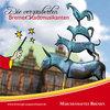 Märchenhaftes Bremen