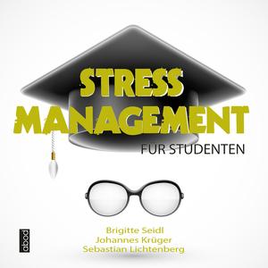 Stressmanagement für Studenten