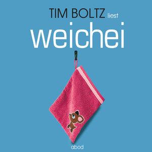"Tim Bolz liest ""Weichei"""