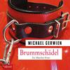 Vergrößerte Darstellung Cover: Brummschädel. Externe Website (neues Fenster)