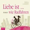 Liebe ist ... wie Radfahren