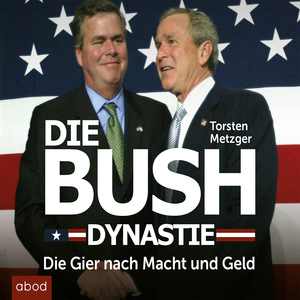 Die Bush Dynastie
