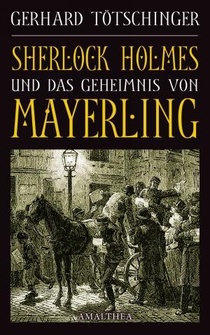 Sherlock Holmes und das Geheimnis von Mayerling