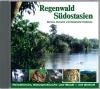 Regenwald Südostasien