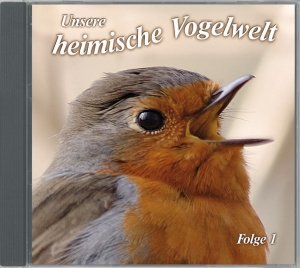 Unsere heimische Vogelwelt, Folge 1