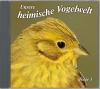 Unsere heimische Vogelwelt, Folge 3
