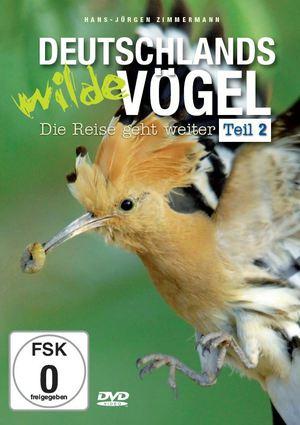 Deutschlands wilde Vögel, Teil 2 - Die Reise geht weiter