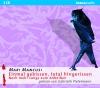 Vergrößerte Darstellung Cover: Einmal gebissen, total hingerissen. Externe Website (neues Fenster)