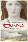 Vergrößerte Darstellung Cover: Éanna - Wildes Herz. Externe Website (neues Fenster)