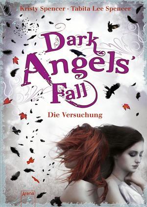 Dark Angels' Fall - Die Versuchung
