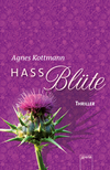 Vergrößerte Darstellung Cover: Hassblüte. Externe Website (neues Fenster)