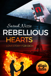 Rebellious Hearts