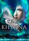 Vergrößerte Darstellung Cover: Khyona. Externe Website (neues Fenster)
