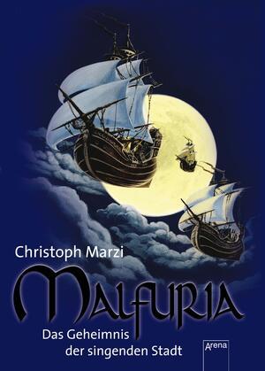 Malfuria - Das Geheimnis der singenden Stadt