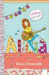 Alicia - Liebe gut, alles gut