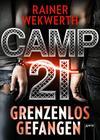 Vergrößerte Darstellung Cover: Camp 21. Externe Website (neues Fenster)