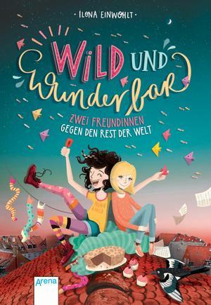 Wild und wunderbar