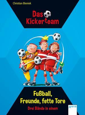 Fußball, Freunde, fette Tore