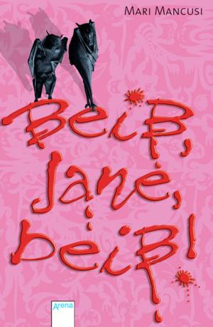 Beiß, Jane, beiß!