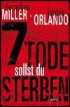 Vergrößerte Darstellung Cover: 7 Tode sollst du sterben. Externe Website (neues Fenster)