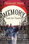 Vergrößerte Darstellung Cover: Memory - Stadt der Träume. Externe Website (neues Fenster)
