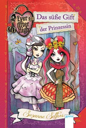 Das süße Gift der Prinzessin