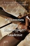 Willkommen in der Schattenjäger-Akademie