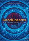 Good Dreams - Wir kaufen deine Träume