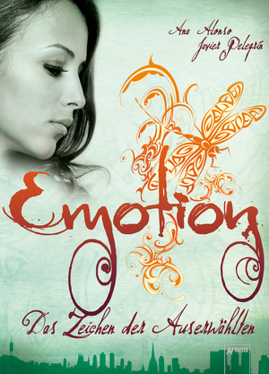 Emotion - das Zeichen der Auserwählten