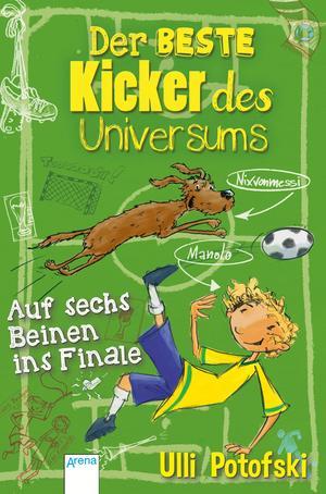 Der beste Kicker des Universums - auf sechs Beinen ins Finale