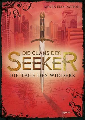 Die Clans der Seeker - Die Tage des Widders