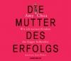 Vergrößerte Darstellung Cover: Die Mutter des Erfolgs. Externe Website (neues Fenster)