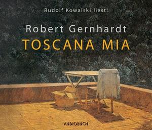 "Rudolf Kowalski liest: Robert Gernhardt ""Toscana mia"""