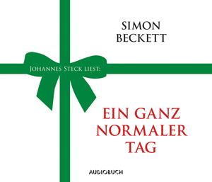 "Johannes Steck liest: Simon Beckett ""Ein ganz normaler Tag"""