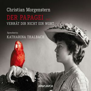 Der Papagei … verrät dir nicht ein Wort