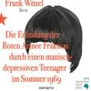 """Frank Witzel liest """"Die Erfindung der RAF durch einen manisch-depressiven Teenager im Sommer 1969"""""""