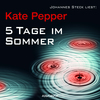 "Johannes Steck liest Kate Pepper ""5 Tage im Sommer"""