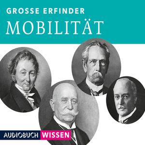 Große Erfinder: Mobilität