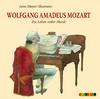Vergrößerte Darstellung Cover: Wolfgang Amadeus Mozart. Externe Website (neues Fenster)