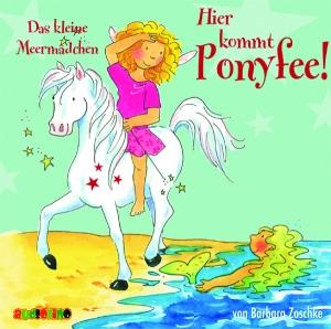 Hier kommt Ponyfee! - Das kleine Meermädchen