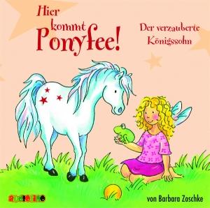 Hier kommt Ponyfee! - Der verzauberte Königssohn