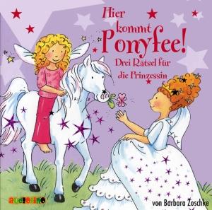 Hier kommt Ponyfee! - Drei Rätsel für die Prinzessin