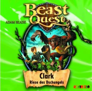 Beast Quest - Clark, Riese des Dschungels