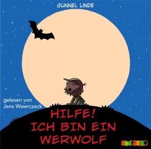Hilfe! Ich bin ein Werwolf