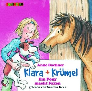 Klara + Krümel - Ein Pony macht Faxen