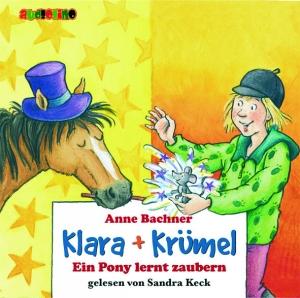 Klara + Krümel - Ein Pony lernt zaubern