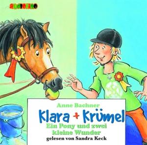 Klara + Krümel - Ein Pony und zwei kleine Wunder