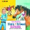 Klara + Krümel - Ein Pony außer Rand und Band