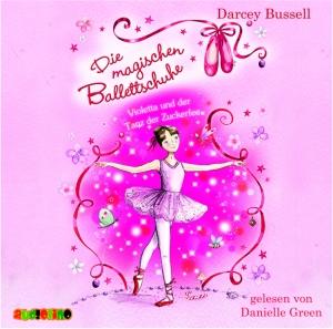 Die magischen Ballettschuhe - Violetta und der Tanz der Zuckerfee