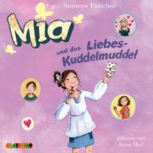 Mia und das Liebeskuddelmuddel